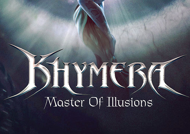 "KHYMERA: ""The First time"" – Brand New Single from ""Master Of Illusions"" Album – (Release date March 6, 2020)"