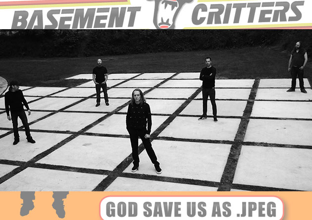 "I BASEMENT CRITTERS annunciano la data di uscita di ""GOD SAVE US AS .JPEG"""
