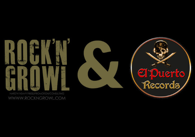 EL PUERTO RECORDS And ROCK'N'GROWL PROMOTION JOINS FORCES