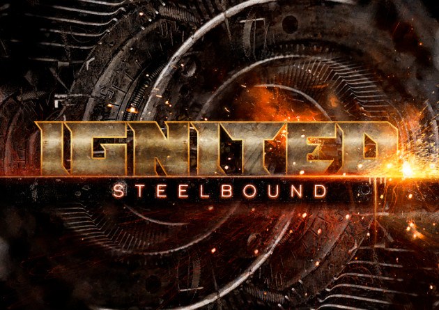 Ignited – Steelbound – (Traditional Heavy Metal)