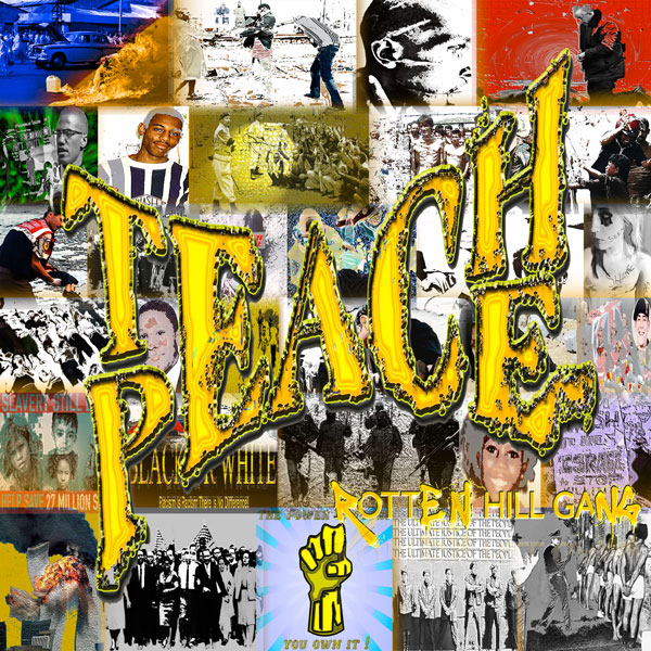 "Rotten Hill Gang: ""Teach Peace"", It's Rap and Roll,  a mash up of styles, all under one album... - Republic of Music  27 July 2018"