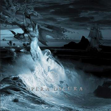 """OPERA OSCURA: """"Disincanto"""" - nuova uscita da ANDROMEDA RELIX - disponibile da G.T. Music Distribution"""
