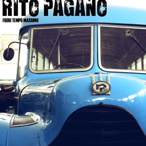 FUORI TEMPO MASSIMO il nuovo album dei RITO PAGANO. Il rock d'autore è tornato!