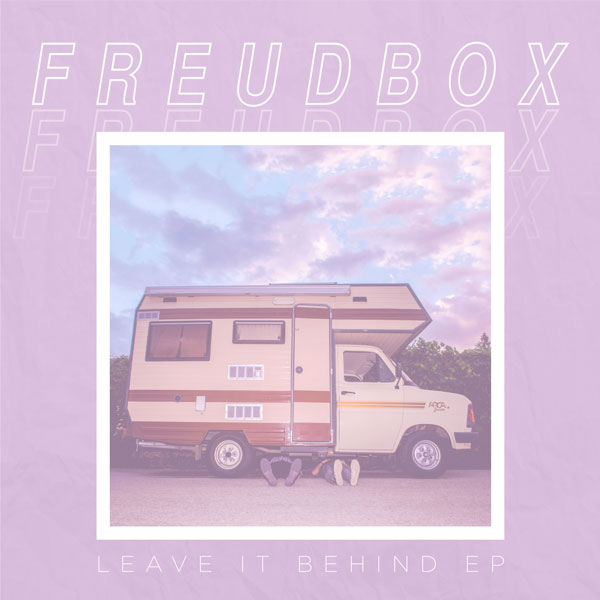 """FREUDBOX: """"Leave it Behind"""", il nuovo EP del duo campano in uscita il 28 settembre - Dissonanze Records"""