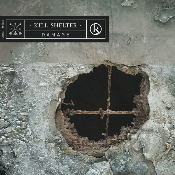 "Kill Shelter's Debut Album ""Damage"" Brings Together Underground Artists from Around the World"