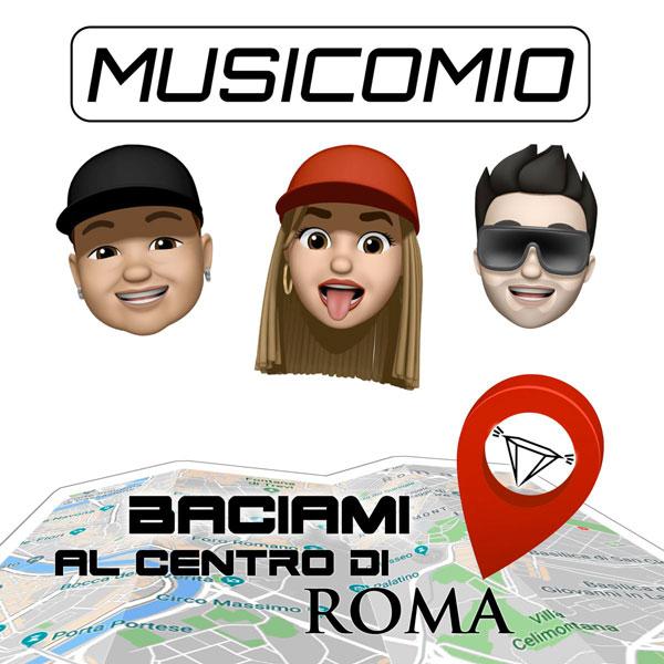 """MUSICOMIO: esce il video di """"BACIAMI AL CENTRO DI ROMA"""", il nuovo brano della band scoperta da Pio e Amedeo."""