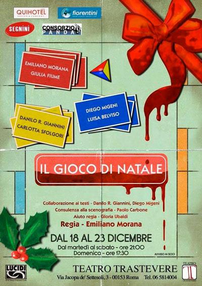 """Teatro Trastevere presenta: """"IL GIOCO DI NATALE"""" - Uno spettacolo diretto da EMILIANO MORANA"""