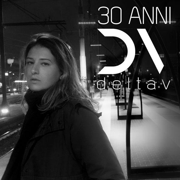 """DELTA V: il nuovo singolo """"30 ANNI"""" in radio da Venerdì 11 gennaio"""