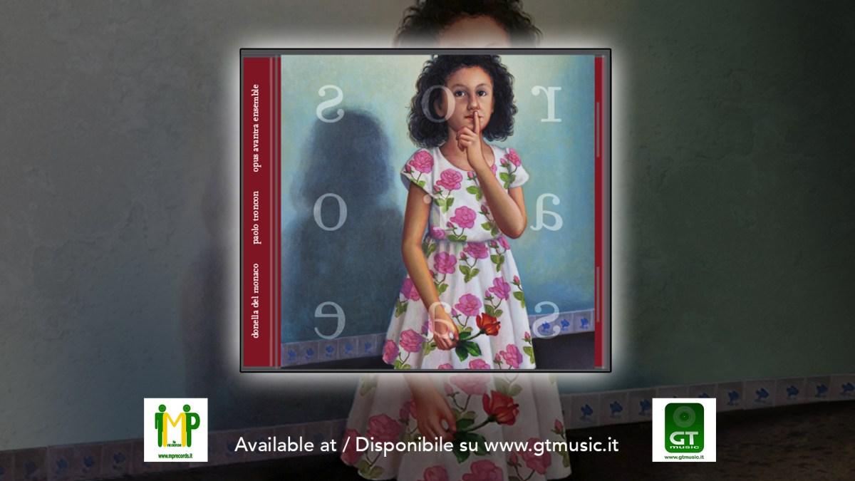 """DONELLA DEL MONACO/PAOLO TRONCON OPUS AVANTRA ENSEMBLE: il nuovo disco """"Rosa Rosae"""""""