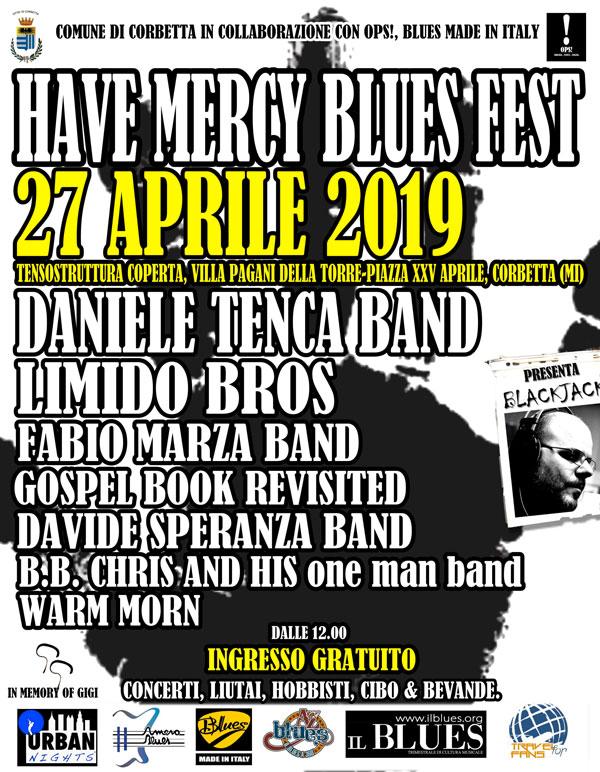Sabato 27 aprile 2019 arriva la quinta Edizione dell'Have Mercy Blues Fest
