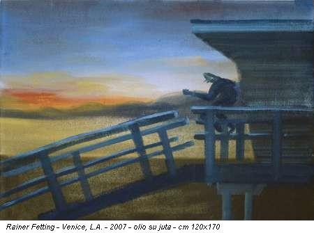 Rainer Fetting - Venice, L.A. - 2007 - olio su juta - cm 120x170