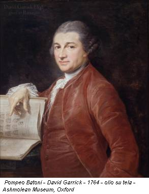 Pompeo Batoni - David Garrick - 1764 - olio su tela - Ashmolean Museum, Oxford
