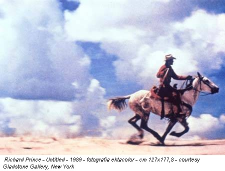 Richard Prince - Untitled - 1989 - fotografia ektacolor - cm 127x177,8 - courtesy Gladstone Gallery, New York
