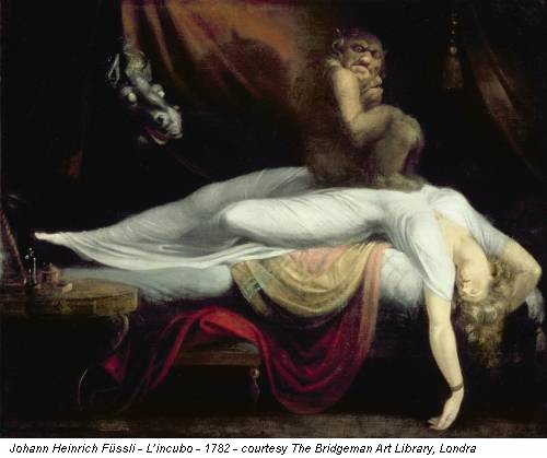 Johann Heinrich Füssli - L'incubo - 1782 - courtesy The Bridgeman Art Library, Londra
