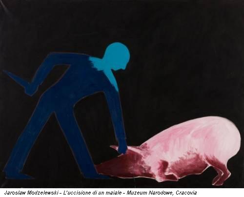 Jaroslaw Modzelewski - L'uccisione di un maiale - Muzeum Narodowe, Cracovia