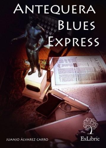 antequera Blues express Libro
