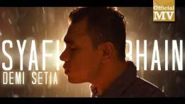 Lirik Lagu Demi Setia - Syafiq Farhain