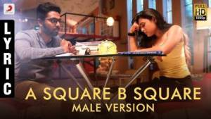 A Square B Square Male Version Song Lyrics - 100% Kadhal