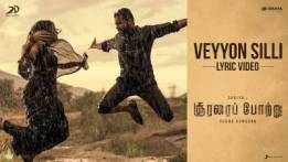 Veyyon Silli Song Lyrics - Soorarai Pottru