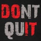 Dont-Quit---Do-It