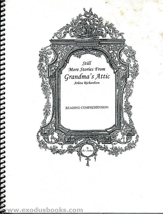 Still More Stories from Grandma's Attic Reading