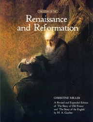Story of the Renaissance and Reformation - Exodus Books