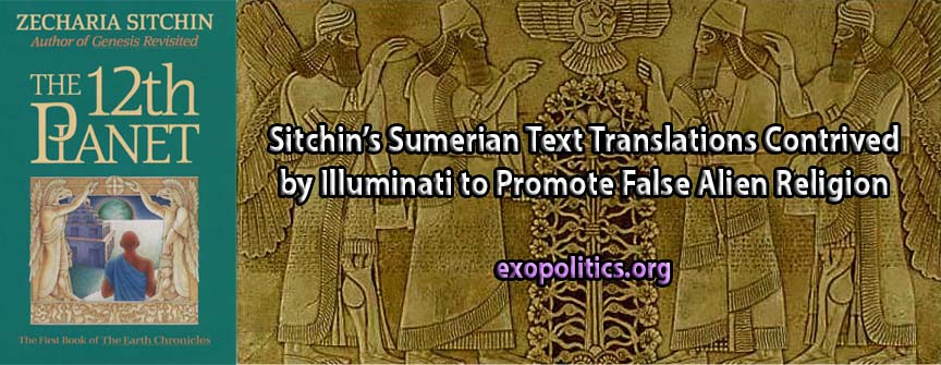 Sitchin's Sumerian Text Translations Contrived by Illuminati