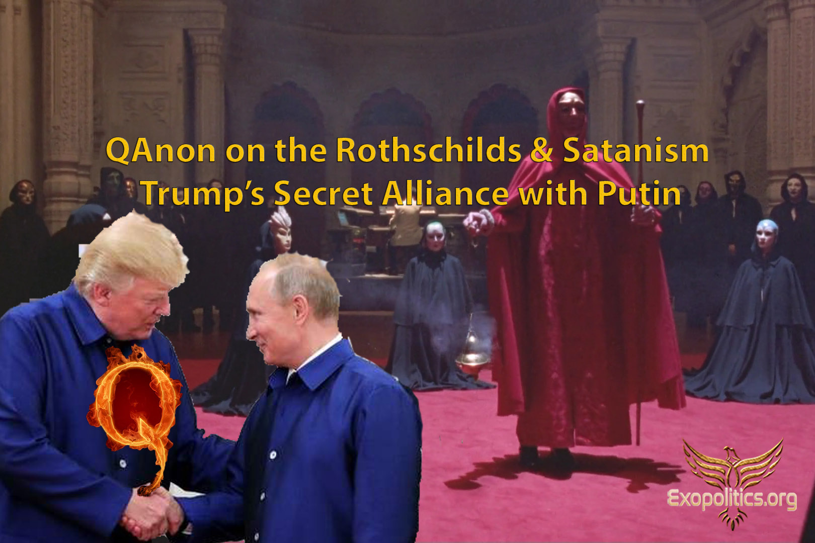 QAnon on the Rothschilds & Satanism – Trump's Secret Alliance with Putin