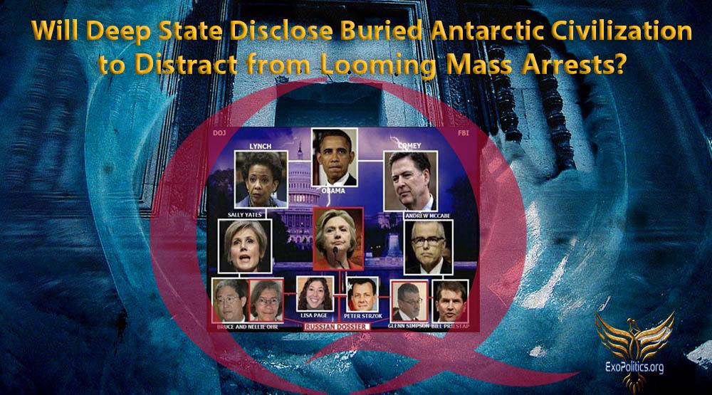 Майкл Салла - Инсайдеры военно-морского флота подтверждают миссию тайного космического флота к Оумумуа + Раскроет ли Глубинное государство погребённую под льдами цивилизацию Антарктики ради отвлечения от надвигающихся массовых арестов, 22-28 февраля 2019 Deep-State-Mass-Arrests-Antarctica