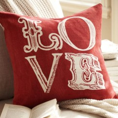 Chair Covers Pottery Barn Nautica Beach Chairs Valentine's Day Decor: Love Pillow