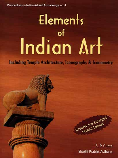 Elements of Indian Art Including Temple Architecture
