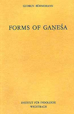 FORMS OF GANESA (Ganesa): A Study based on the Vidyarnavatantra