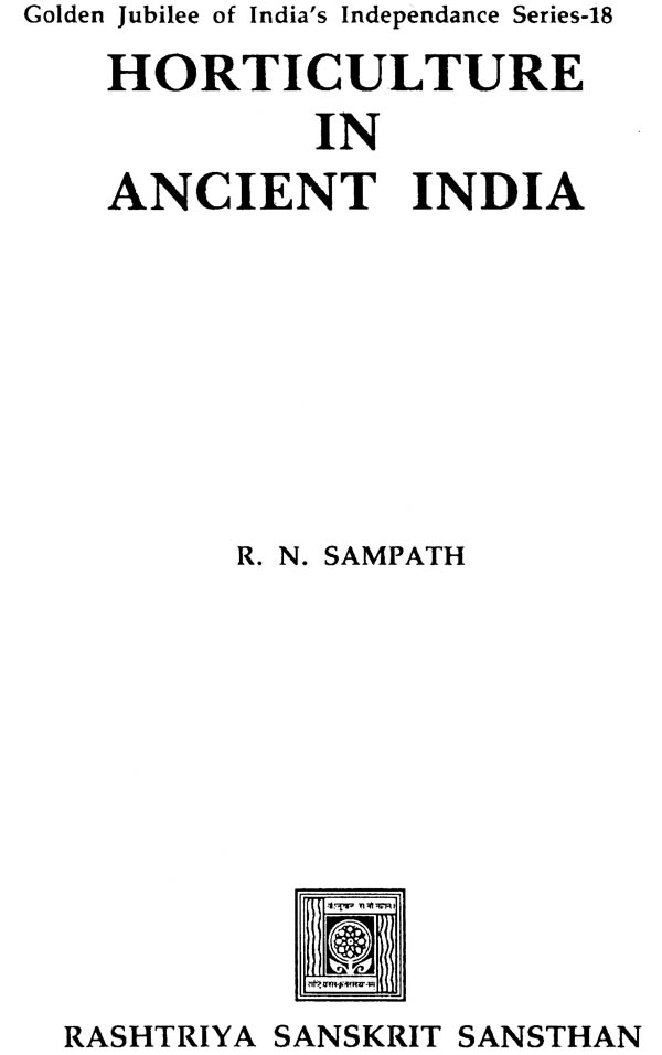 Horticulture In Ancient India (Golden Jubilee of India's