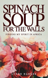 Book Cover: Spinach Soup for the Walls