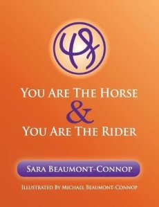 Book Cover: You are the Horse and You are the Rider