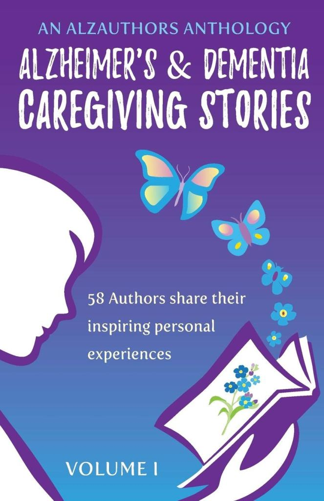 Book Cover: Alzheimer's and Dementia Caregiving Stories