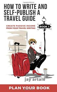 Book Cover: How to Write and Self-Publish a Travel Guide #1