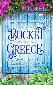 Bucket to Greece Vol 3