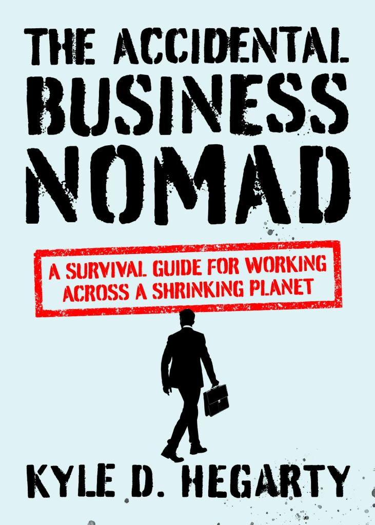 Book Cover: The Accidental Business Nomad