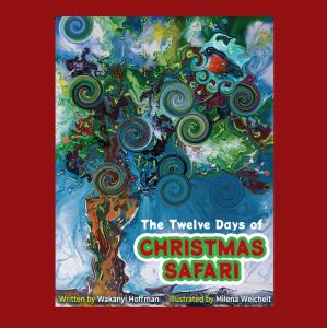 Book Cover: The Twelve Days of Christmas Safari (3rd Ed)