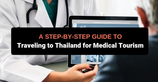 How to Pick the Best Hospital for Medical Tourism in Thailand