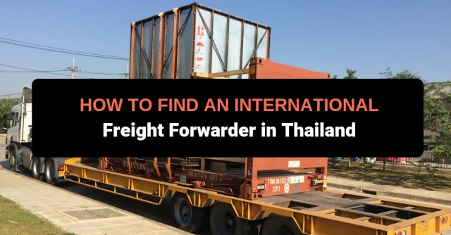 How to Find an International Freight Forwarder in Thailand