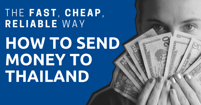 Whats The Cheapest Way To Send Money To Thailand