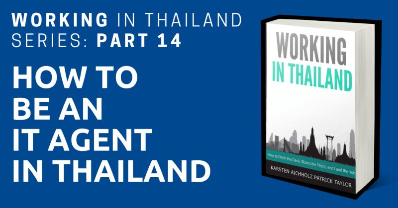 working in thailand it agent