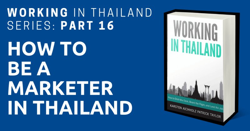 working in thailand marketer