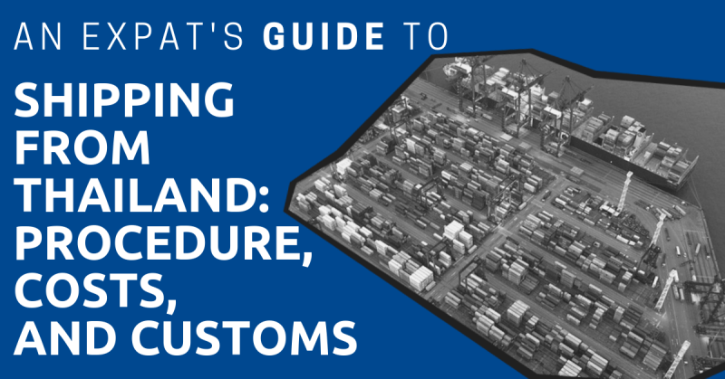 Shipping From Thailand: Procedure, Costs, and Customs