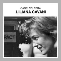 Carpi celebra Liliana Cavani con la mostra: Il portiere di notte. La libertà della perdizione