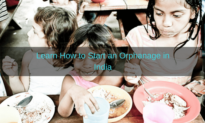starting an orphanage india