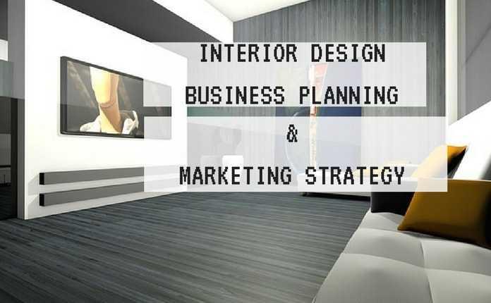 Interior Design Business  Marketing Strategies  Business Plan