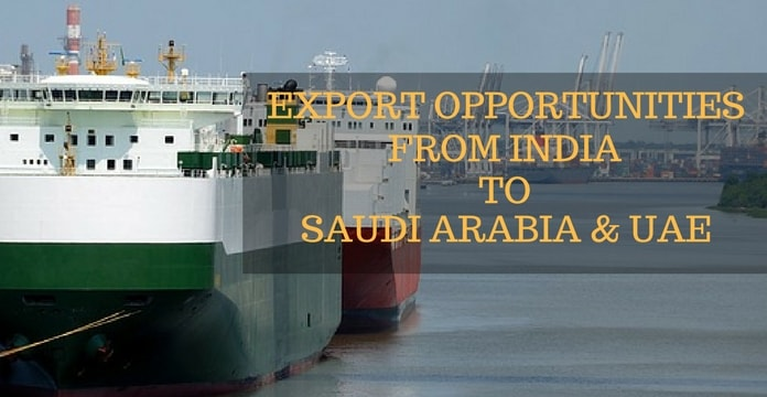 saudi arabia UAE exports from India